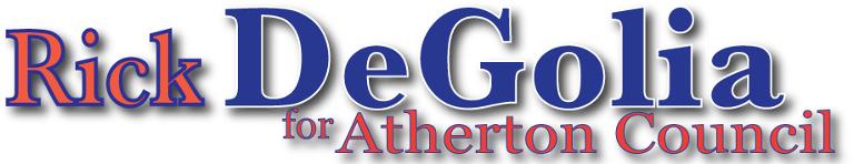 Rick Degolia for Atherton Council